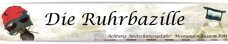 Die Ruhrbazille